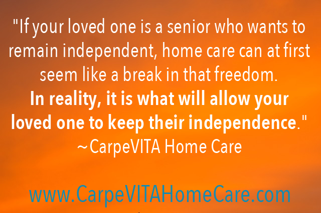 Home Care and Independence Quote Image